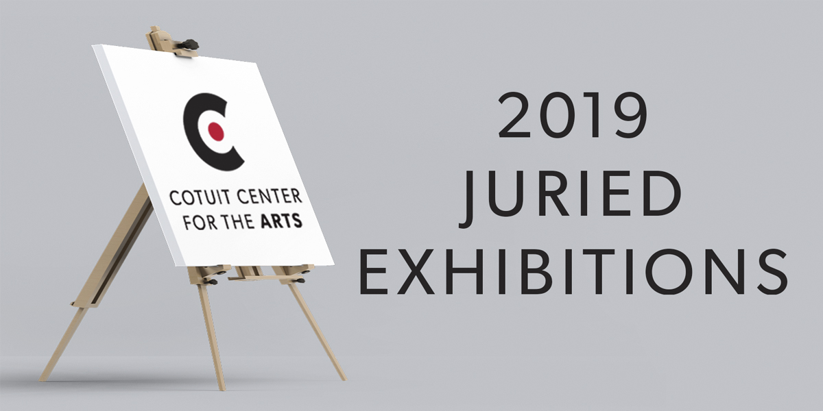 2019 Juried Exhibits