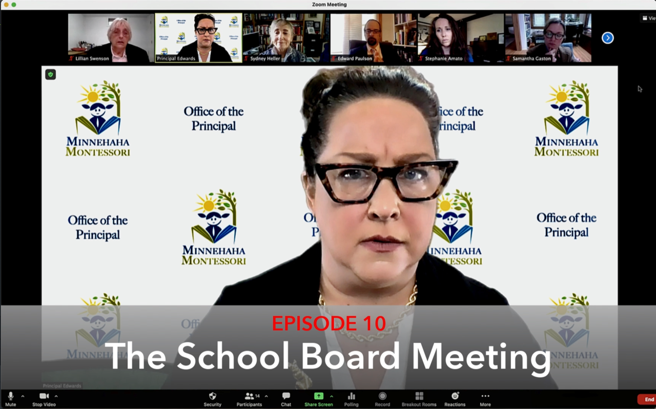 Episode 10 The School Board Meeting