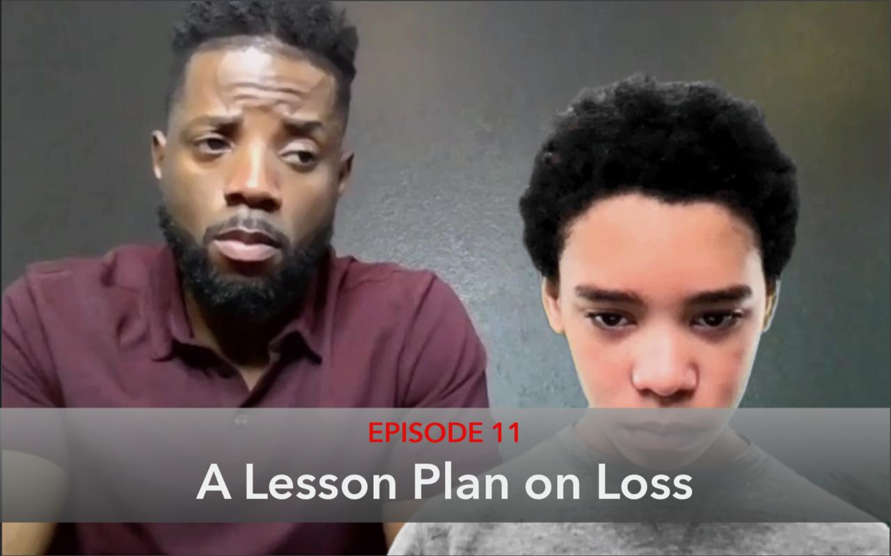 Episode 11 Lesson Plan on Loss Thumbnail
