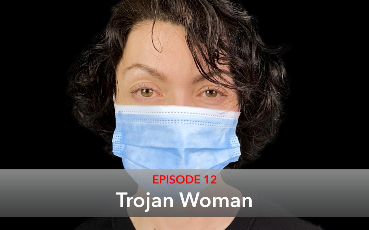 Episode 12 Trojan Woman Thumbnail