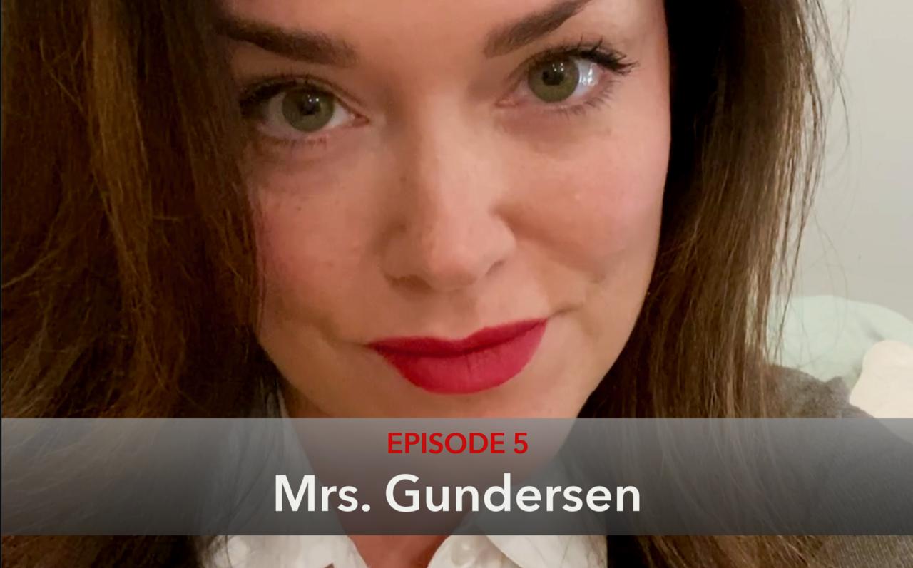 Episode 5 Mrs Gundersen Thumbnail