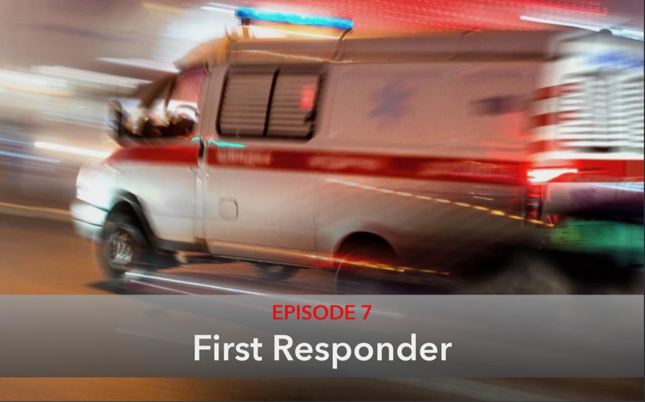 Episode 7 First Responder Thumbnail