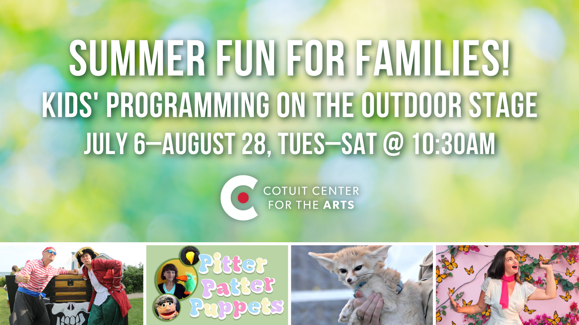Summer Family Programming on the Outdoor Stage